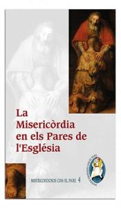 La Misericòrdia en els Pares de l'EsglésiaLa Misericòrdia en els Pares de l'Església