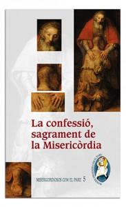 La confessió, sagrament de la Misericòrdia>