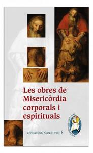 Les obres de Misericòrdia corporals i espirituals